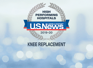 U.S. News & World Report Best National Hospitals Award Knee Replacement 2019-2020