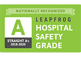 Nationally Recognized - Straight A's 2018-2020 - Leapfrog Hospital Safety Grade