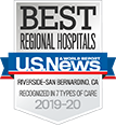 Best Regional Hospitals - U.S. News - Riverside-Sanbernardino, CA - Recognized in 7 Type of Care - 2019-20